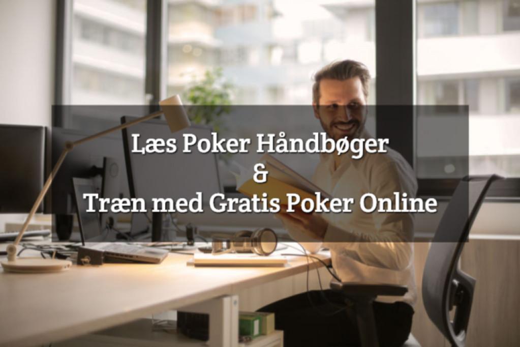 Læs Poker Håndbøger & Træn med Gratis Poker Online